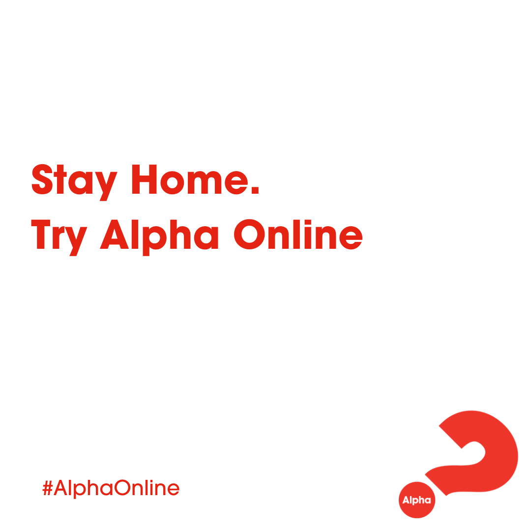 Stay Home..Try Alpha Online
