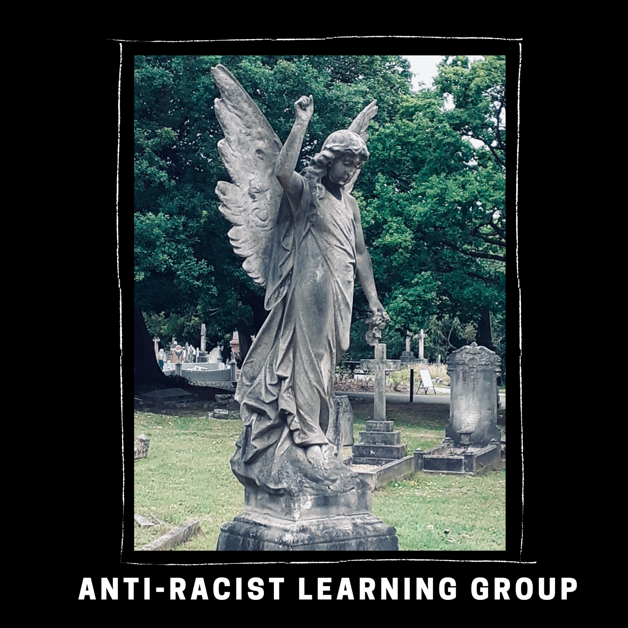 Anti-Racist learning Group